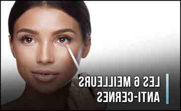 Quel est le meilleur produit pour le contour des yeux ?
